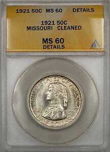 1921 Missouri Commem Silver Half Dollar ANACS MS-60 Details Clnd (Better Coin)