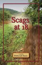 Scags At 18 by Deborah Emin (2014, Paperback)