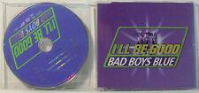 Bad Boys Blue - MAXI CD - I'll be good (n834)