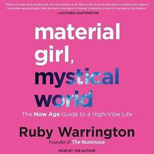 Material Girl, Mystical World: The Now Age Guide to a High-Vibe Life, Warrington