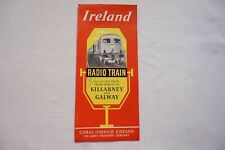 1957 Dublin CIE Irish Railway Radio Train Timetable Killarney & Galway Ireland
