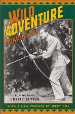 HILL HOWARD BOW HUNTING BOOK WILD ADVENTURE BIG GAME ARCHERY paperback NEW