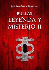 Bullas, Leyenda y Misterio II
