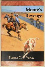 Monte's Revenge By Eugene C. Vories Signed Book