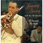 Tommy Dorsey - All Through the Night 2006