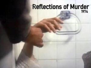 Reflections Of Murder - 1974 US tvm Stars Tuesday Weld, Joan Hackett (UK disc)