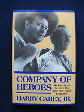 Company of Heroes SIGNED by HARRY CAREY, JR - JOHN FORD Stock Compay Actor