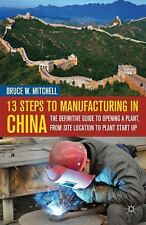 13 Steps To Manufacturing In China: The Definitive Guide To Opening A Plant, ...