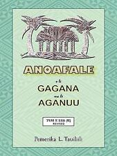 Anoafale O Le Gagana Ma Le Aganuu: Tusi E Lua (II) Revised (Paperback or Softbac