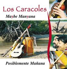 [CD] World - Album - Los Caracoles: Maybe Manyana (LOCAL ARTIST)