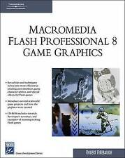 Macromedia Flash Professional 8 Game Graphics, Robert Firebaugh, Used; Very Good