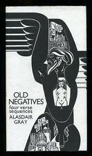 Alasdair Gray - Old Negatives; SIGNED & NUMBERED LIMITED EDITION