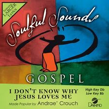 Andrae Crouch - I don't Know Why Jesus Loves Me -  Accompaniment CD NEW