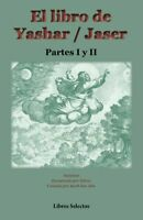 El libro de Yashar / Jaser, Paperback by Anonymous; Atia, Jacob ben; Sidrus, ...