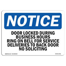 Osha Notice Door Locked During Business Hours Ring Bell Sign Heavy Duty