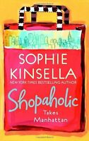Shopaholic Takes Manhattan by Sophie Kinsella