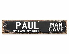 SPMC0013 PAUL MAN CAVE Rules Street Chic Sign Home man cave Decor Gift