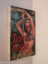 TRAPPOLA MORTALE Igor Sakin Renato Carocci Epi Agente segreto 1968 libro romanzo