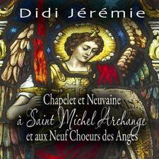 Chapelet Et Neuvaine A Saint Michel Archange Et A - Didi Jeremie (2010, CD NEUF)