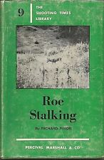 ROE STALKING BY RICHARD PRIOR 1963 1ST ED. DEER HUNTING SHOOTING TIMES LIBRARY