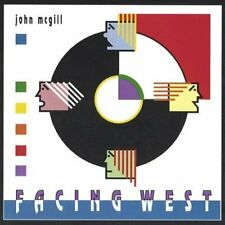JOHN MCGILL - FACING WEST NEW CD