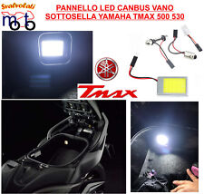 YAMAHA TMAX T MAX 500 ANNO 2010 LED 6000K  VANO SOTTOSELLA LIGHT  UNDER THE SEAT