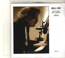 (DT770) Bill Fay, Be At Peace With Yourself - 2012 DJ CD