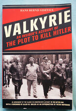 Valkyrie - An Insider's Account of The Plot to Kill Hitler - Gisevius