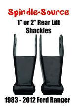 "1""  2"" Lift Shackles SET 1983 - 2012 Ford Ranger  RB Style Bushing NO SQUEAK 83"