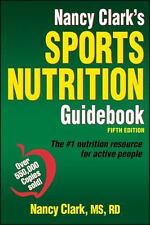 Nancy Clark's Sports Nutrition Guidebook Fifth Edition