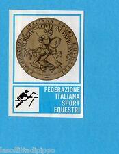 CAMPIONI dello SPORT 1973/74-Figurina n.386- SPORT EQUESTRI -STEMMA-Rec