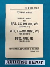 M14 M1A Rifle TM 9-1005-223-10 Original Army Manual