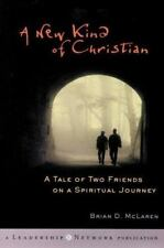 A New Kind of Christian: A Tale of Two Friends on a Spiritual Journey, Brian D.