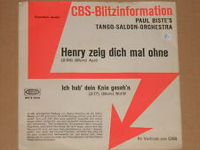"PAUL BISTE'S TANGO-SALOON-ORCHESTRA -Henry zeig dich mal ohne- 7"" 45"