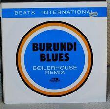 "BEATS INTERNATIONAL – BURUNDI BLUES (BOILERHOUSE REMIX)12"" N. 2549"