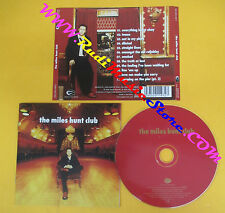 CD THE MILES HUNT CLUB Omonimo Same 2002 Germany EAGLE  no lp mc dvd vhs (CS5)