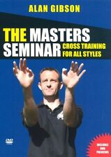 The Masters Seminar - Alan Gibson - Cross Training For All Styles - DVD