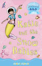 Katie and the Snow Babies: No. 8: Mermaid SOS, Gillian Shields, Excellent Book