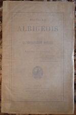 PEYRAT. HISTOIRE DES ALBIGEOIS. LA CROISADE. 1880-1882. 2 VOLUMES.