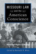 Missouri Law and the American Conscience: Historic Rights and Wrongs, , Good Boo