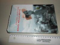 libro : BRACI NELLA NOTTE-RACHEL KUSHNER- ED PONTE ALLE GRAZIE-2015 - ROMANZO