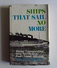 Ships That Sail No More Giles T Brown 1966 HC/DJ Marine Transportation 1910-1940
