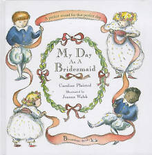 My Day as a Bridesmaid by Plaisted, C. A.
