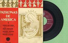 PATRONAS DE AMERICA Discoteca Popular Catolica 7VLF-3032 Press Spain 1960 EP EX