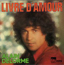 ALAIN DELORME LIVRE D'AMOUR / LA MAISON DE VERRE FRENCH 45 SINGLE