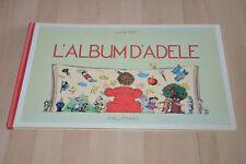 livre l'album d'Adèle - éditions Ecole des Loisirs / Claude Ponti - grand format