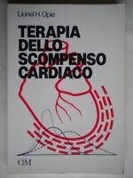 Terapia dello scompenso cardiacoOpie CNMclinica medicina california come nuovo