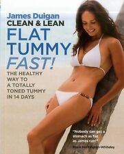 Clean & Lean Flat Tummy Fast!: The Healthy Way to a Totally Toned Tummy in 14 Da