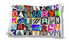 Personalized Pillowcase featuring KATHRYN in photo of actual sign letters