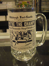1971 PITTSBURGH POST GAZETTE PIRATES WE'RE THE CHAMPS DRINKING GLASS MUG